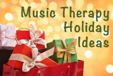 Last Minute Music Therapy Intervention Ideas for the Holidays