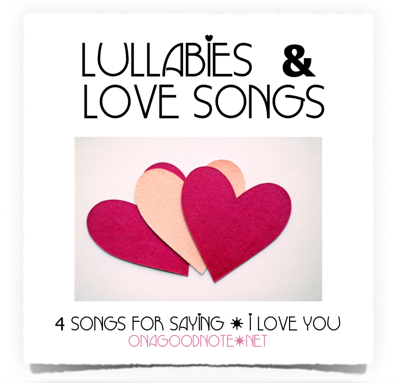 Valentine's Day Song Pack - Lullabies & Love Songs