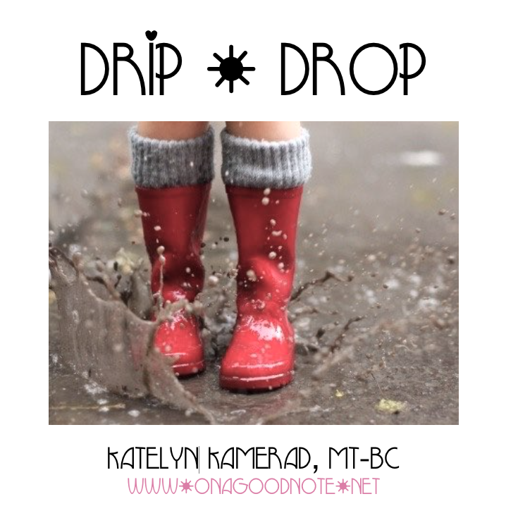 New Song for Spring: Drip, Drop